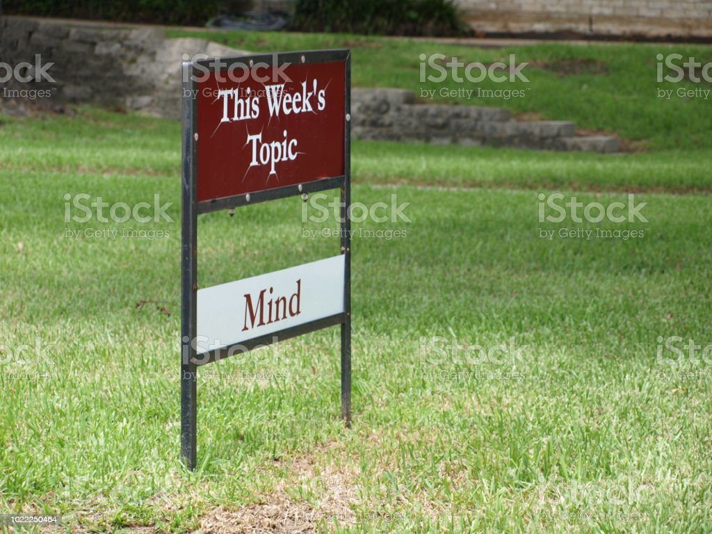 Yard Sign with Weekly Topic of Mind stock photo