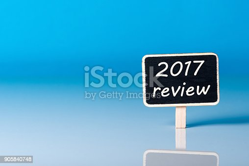 istock 2017 year review on blue background. Results of the Year 905840748