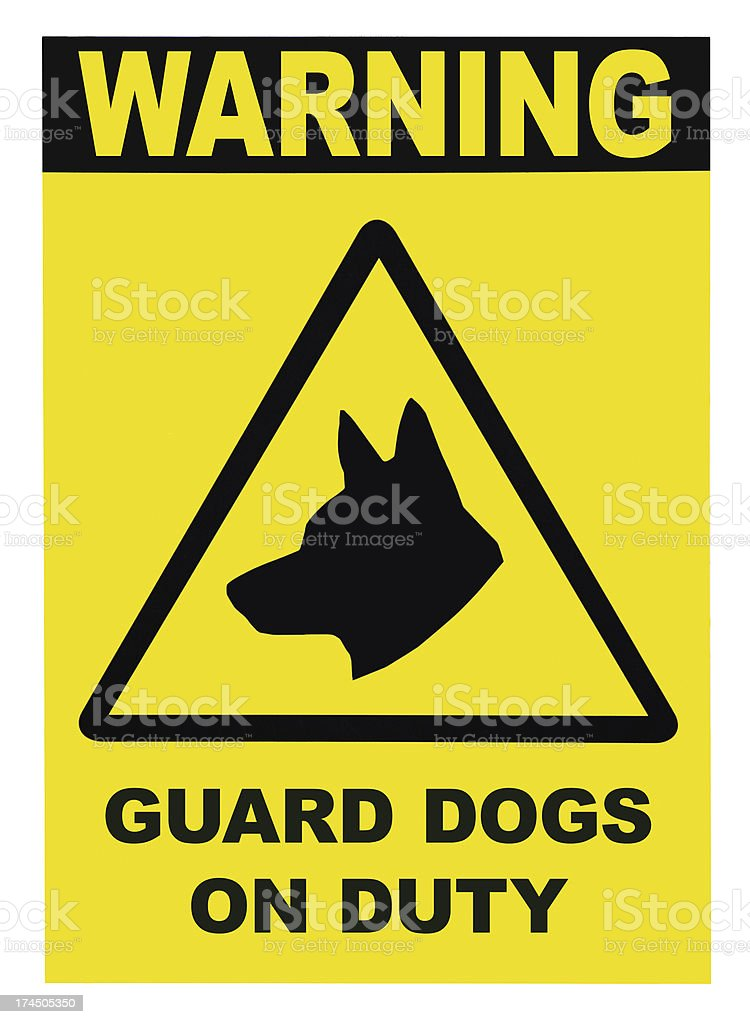 Yellow and black Warning Guard Dogs On Duty Text Sign royalty-free stock photo