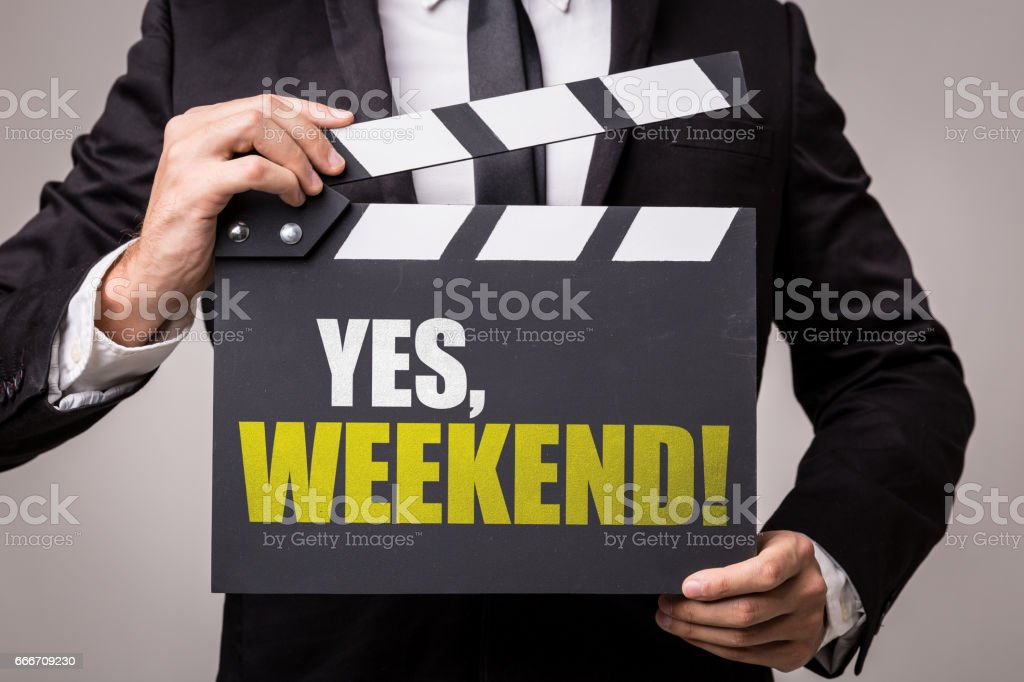 Yes, Weekend! stock photo