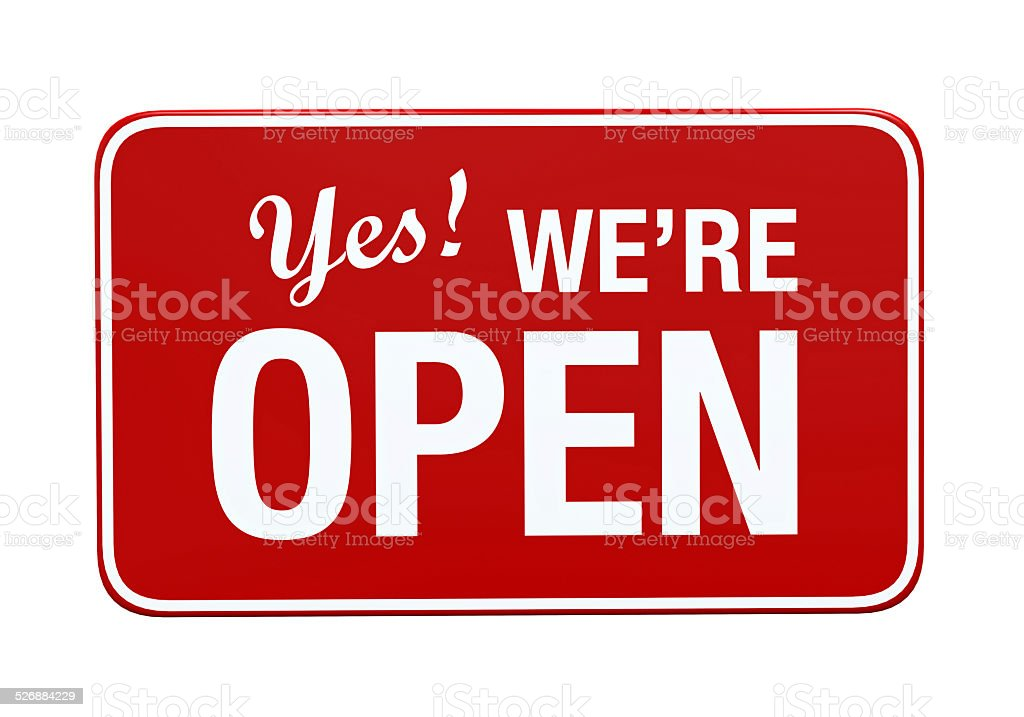 Yes We're Open Sign stock photo