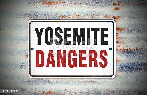 Yosemite Dangers Sign