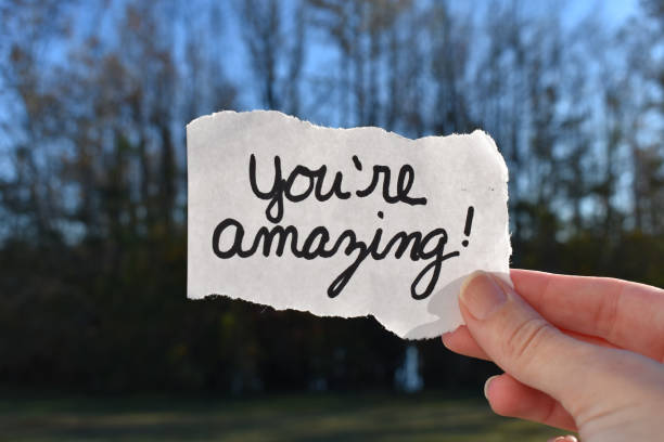 You are amazing note Encouraging sign in nature awe stock pictures, royalty-free photos & images