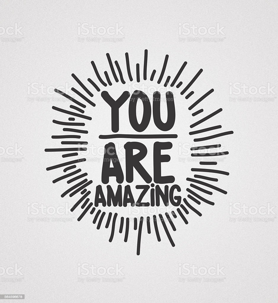 You are amazing stock photo