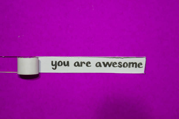 You are Awesome, Inspiration, Motivation and business concept stock photo