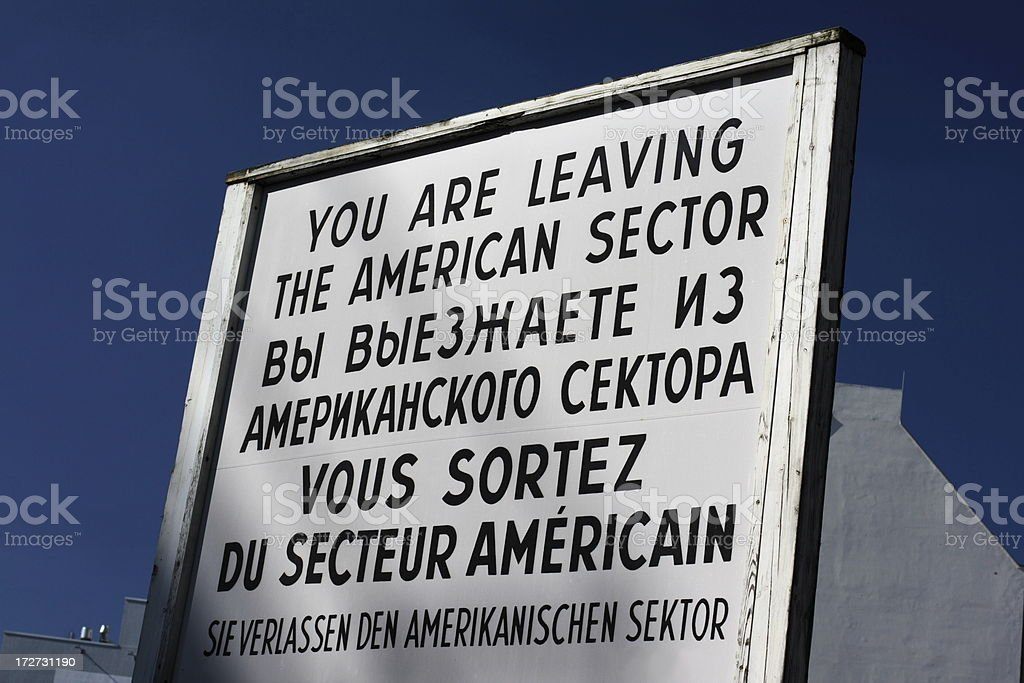 You are leaving the American sector! royalty-free stock photo