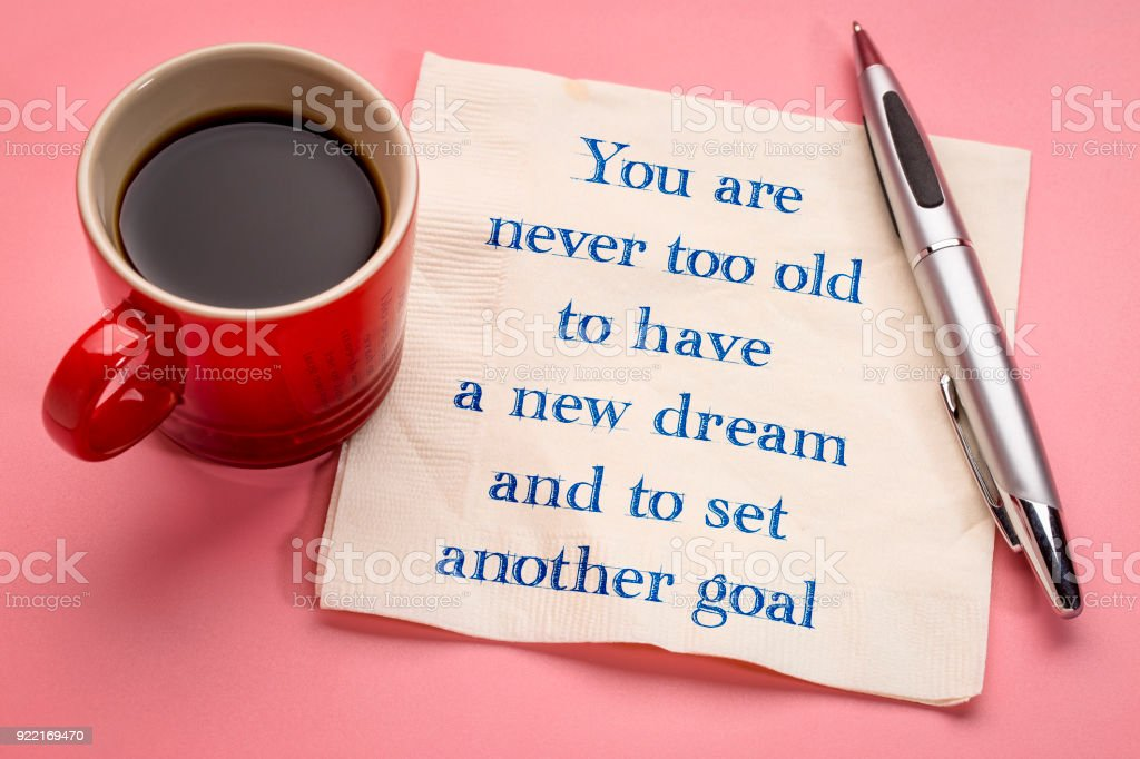 You are never too old to have a new dream stock photo
