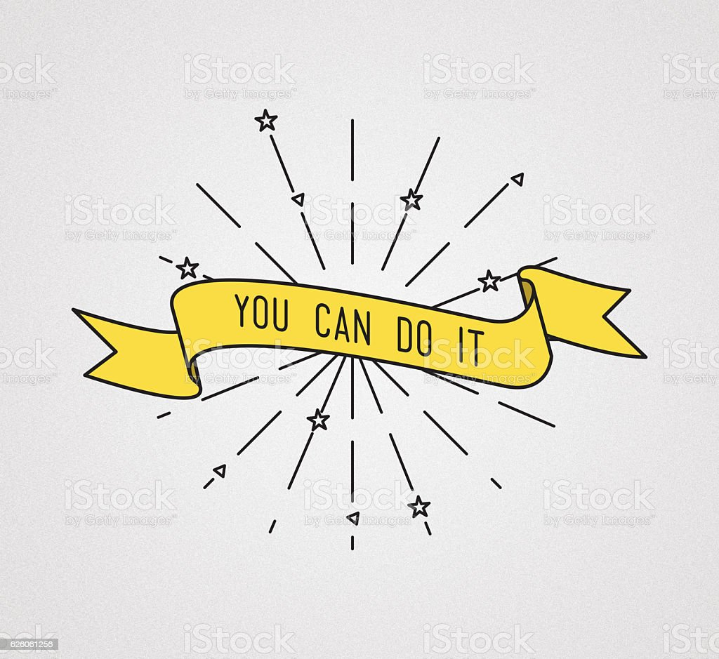 You can do it. Inspirational illustration, motivational quotes stock photo