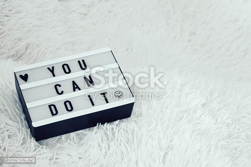 You can do it light box quote. Inspiration quote for motivation. Life challenge.