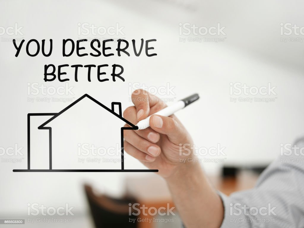 You deserve better stock photo