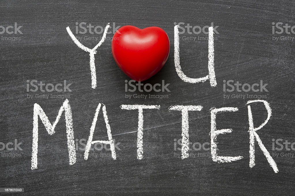 you matter stock photo
