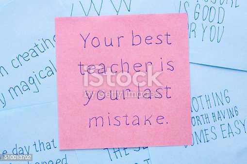 istock Your best teacher is your last mistake written on note 510013702