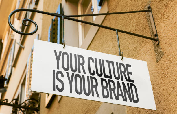 your culture is your brand sign - cultures stock pictures, royalty-free photos & images