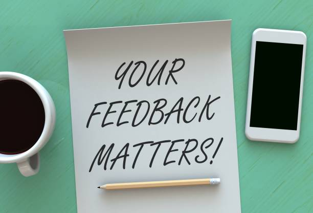 Your Feedback Matters, message on paper, smart phone and coffee on table Your Feedback Matters, message on paper, smart phone and coffee on table questionnaire stock pictures, royalty-free photos & images