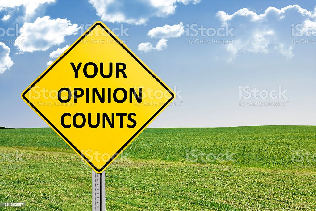 Your Opinion Counts Road Sign stock photo