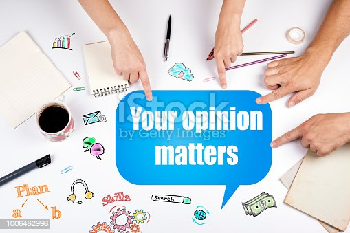 istock Your opinion matters 1006462996