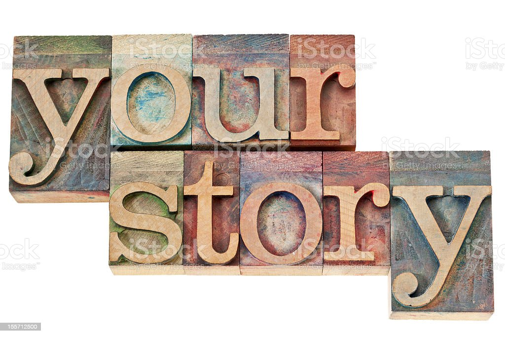 your story - text in wood type royalty-free stock photo
