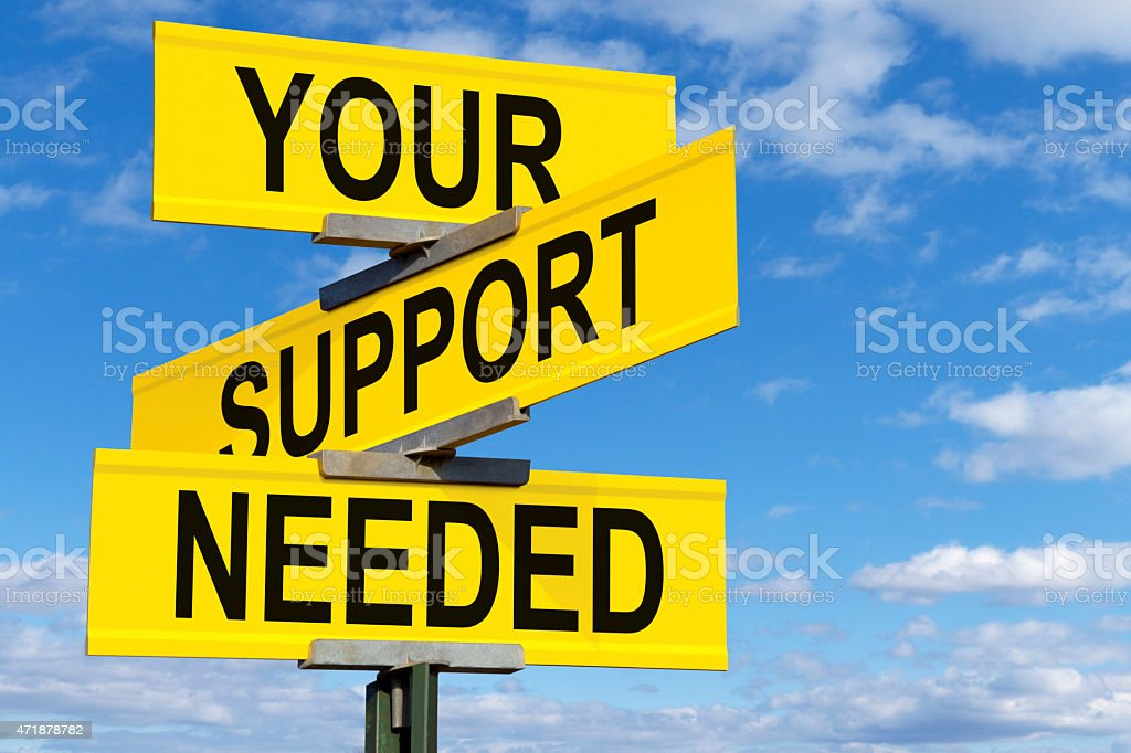 Your Support Needed Street Sign stock photo