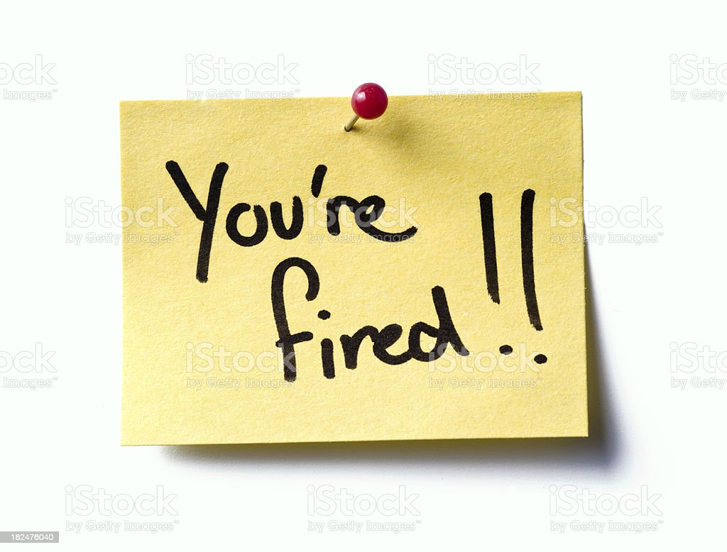 You're fired! post-it stock photo