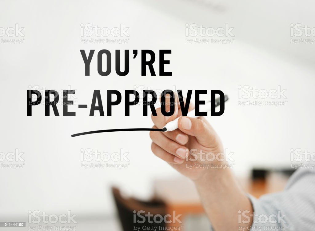 You're pre-approved stock photo