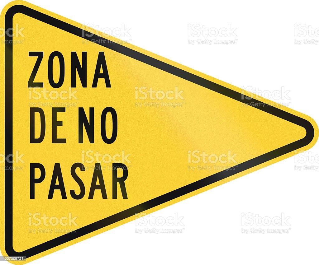 Zona De No Pasa stock photo