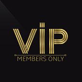 Golden VIP emblem for members only. Wealth symbol