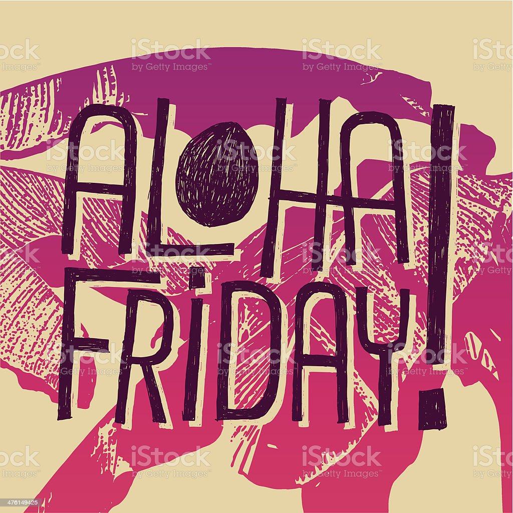 ALOHA FRIDAY! royalty-free stock vector art