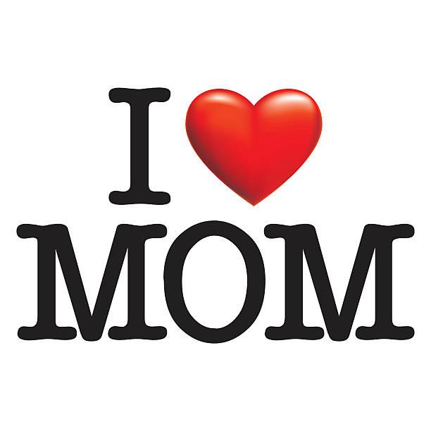 I LOVE MOM vector art illustration