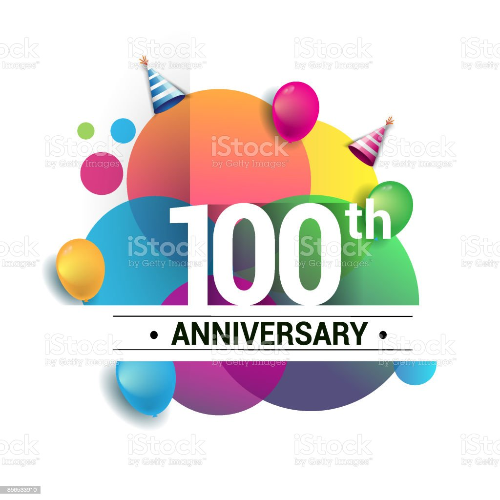 100th years anniversary logo, vector design birthday celebration with colorful geometric, Circles and balloons isolated on white background. vector art illustration