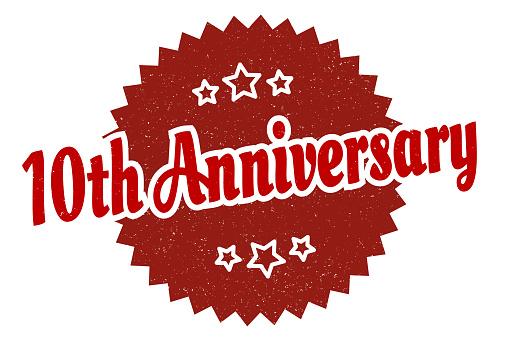 10th anniversary sign. 10th anniversary round vintage retro label. 10th anniversary