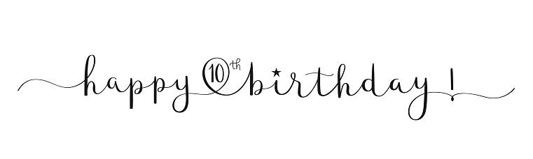 HAPPY 10th BIRTHDAY! black brush calligraphy banner