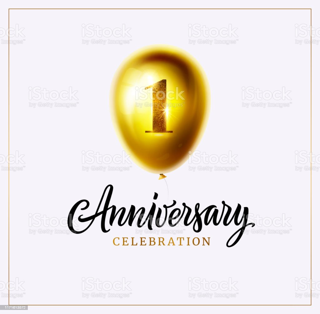 1st anniversary celebration background first jubilee gold balloon with number one and lettering text isolated on white vector perfect for anniversary logo invitation banner card or poster stock illustration download image 1st anniversary celebration background first jubilee gold balloon with number one and lettering text isolated on white vector perfect for anniversary logo invitation banner card or poster stock illustration download image