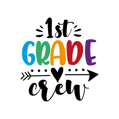 1st Grade crew -  calligraphy hand lettering isolated on white background. First day of school.