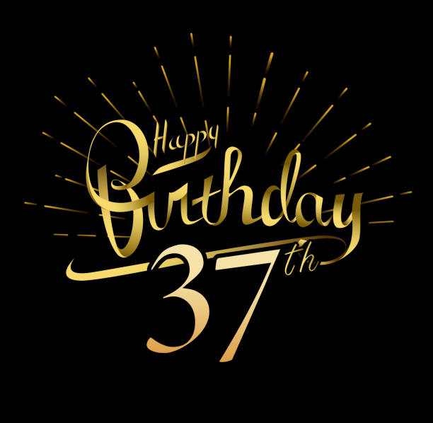 37th Happy Birthday Design Beautiful Greeting Card Poster With Calligraphy Word Gold Fireworks Hand