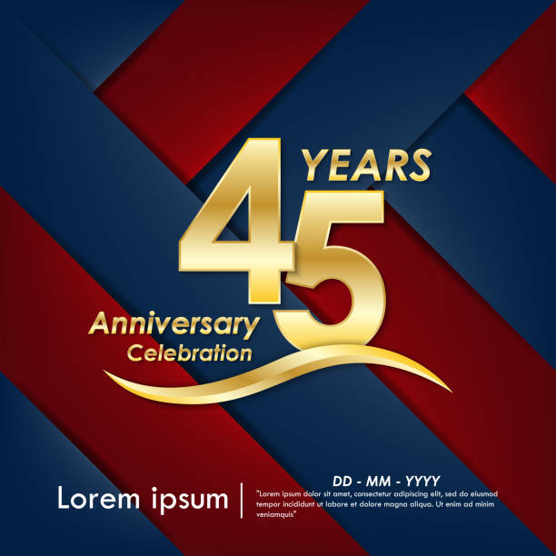 45th years anniversary celebration emblem. elegance golden anniversary logo on red and blue background, vector illustration template design for web, celebration greeting card and invitation card 45th years anniversary celebration emblem. elegance golden anniversary logo on red and blue background, vector illustration template design for web, celebration greeting card and invitation card greeting card with the 45th anniversary stock illustrations