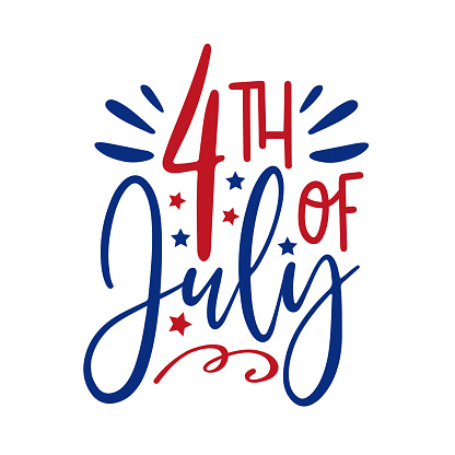 4th of July- calligraphy. Happy Independence Day, design illustration.