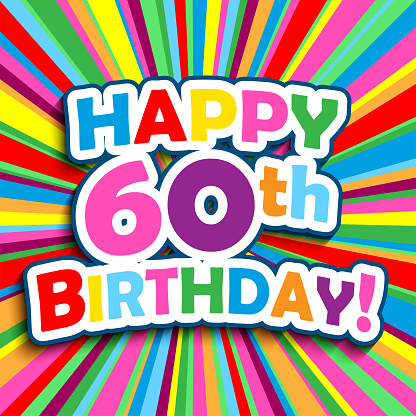 HAPPY 60th BIRTHDAY! colorful typography greeting card
