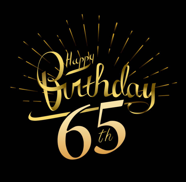 65th Happy Birthday design. Beautiful greeting card poster with calligraphy Word gold fireworks. Hand drawn design elements. Handwritten modern brush lettering on a black background isolated vector vector art illustration