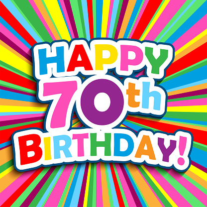 HAPPY 70th BIRTHDAY! colorful typography greeting card