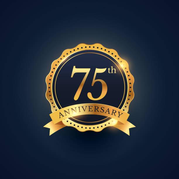 75th anniversary celebration badge label in golden color vector art illustration