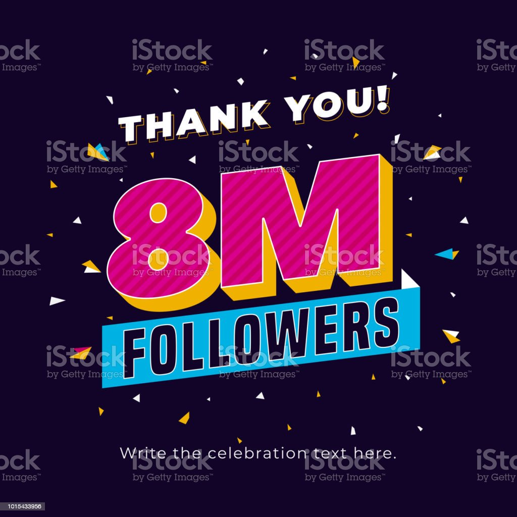 02768c40196 8m followers, eight million followers social media post background  template. Creative celebration typography design