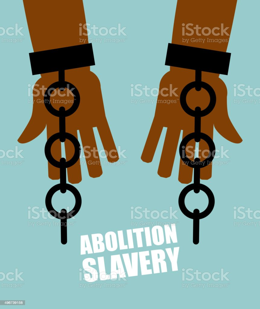 Abolition of slavery. Hands black slave with broken chains. Shat