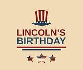Abraham Lincoln's birthday poster, USA President. Vector illustration. EPS10