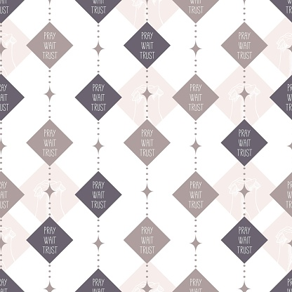 Abstract Diamond Shape with Pray Wait Trust Words Vector Graphic Seamless Pattern