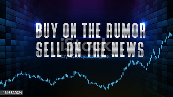 istock abstract futuristic technology background of buy on the rumor sell on the news text stock market and candle stick bar chart graph green and red 1316822024