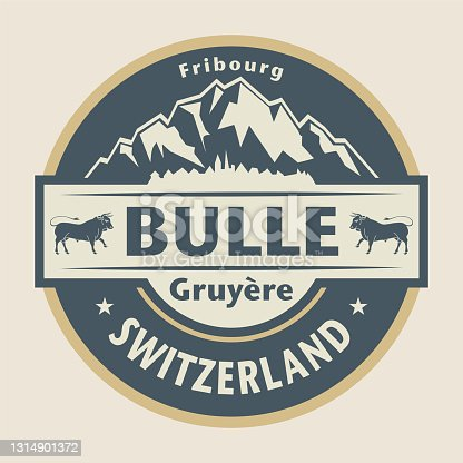 istock Abstract stamp or emblem with the name of Bulle, Switzerland 1314901372