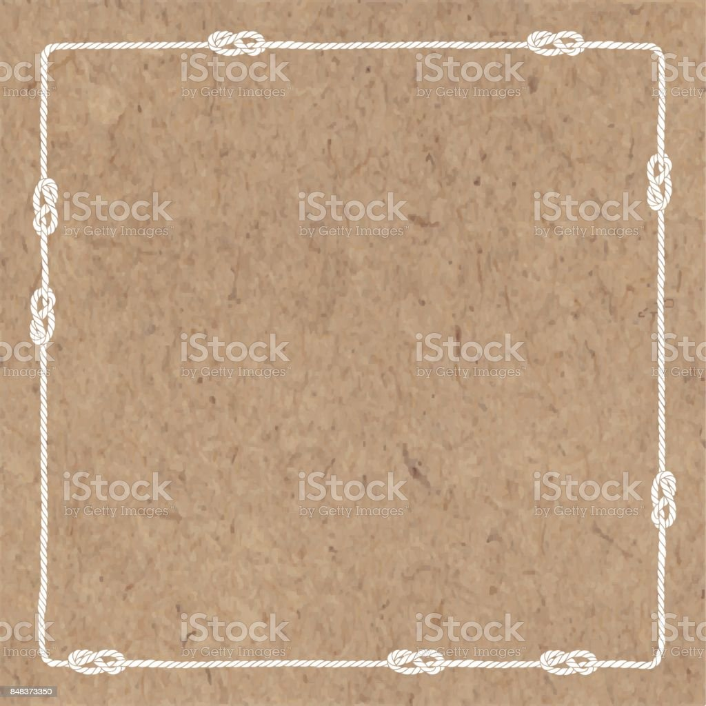 Abstract vector background with marine rope with nautical knots on kraft paper. Vector square frame with space for your text or your design. Can be an invitation or greeting card. vector art illustration
