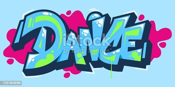 istock Abstract Word Dance Graffiti Style Font Lettering Vector Illustration Art 1251949260