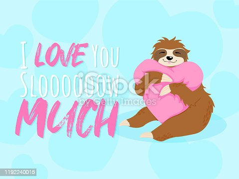 Adorable smiling sloth huging pink heart pillow vector hand drawn illustration in cartoons style with quote i love you slooow much on blue background with herts shape. Best for print design