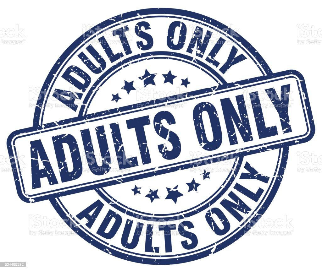 adults only blue grunge stamp vector art illustration